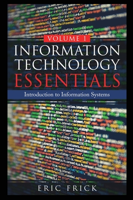 Information Technology Essentials Volume 1 Cover Image