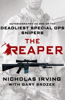 The Reaper: Autobiography of One of the Deadliest Special Ops Snipers Cover Image