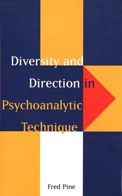 Cover for Diversity and Direction in Psychoanalytic Technique