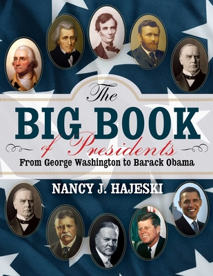 The Big Book of Presidents: From George Washington to Barack Obama Cover Image
