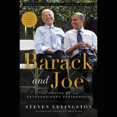 Barack and Joe: The Making of an Extraordinary Partnership Cover Image