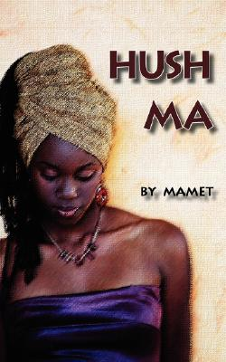 Hush Ma Cover
