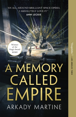 A Memory Called Empire (Teixcalaan #1) Cover Image