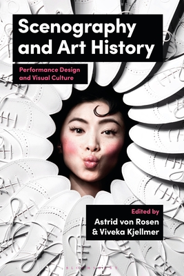 Scenography and Art History: Performance Design and Visual Culture Cover Image