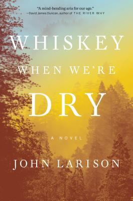 Whiskey When We're Dry Cover Image