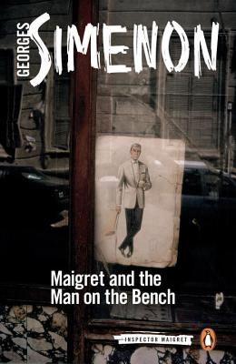 Maigret and the Man on the Bench (Inspector Maigret #41) Cover Image