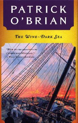 The Wine-Dark Sea (Aubrey/Maturin Novels #16) Cover Image