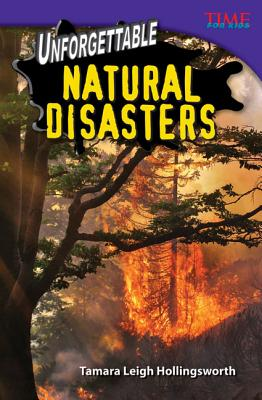Unforgettable Natural Disasters (Time for Kids Nonfiction Readers) Cover Image