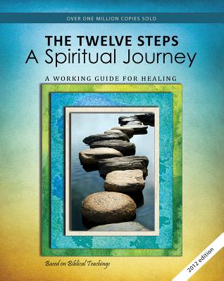 The Twelve Steps: A Spiritual Journey Cover Image