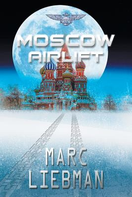 Moscow Airlift (Josh Haman #5) Cover Image