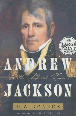 Andrew Jackson: A Life and Times Cover Image