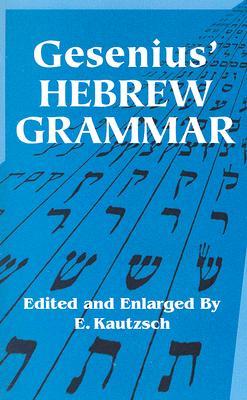 Gesenius' Hebrew Grammar (Dover Books on Language) Cover Image