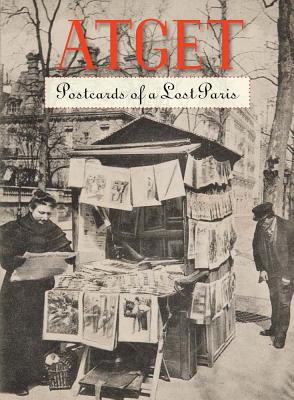 Atget: Postcards of a Lost Paris Cover Image