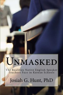 Unmasked: The Realities Native English Speaker Teachers Face in Korean Schools Cover Image