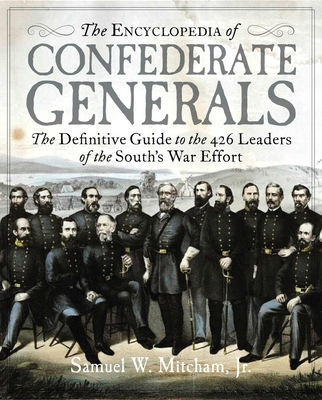 Cover for The Encyclopedia of Confederate Generals
