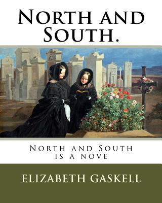 North and South.: North and South Is a Nove Cover Image