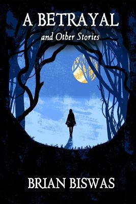 A Betrayal and Other Stories Cover Image