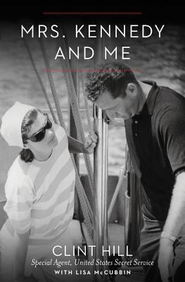 Mrs. Kennedy and Me: An Intimate Memoir Cover Image