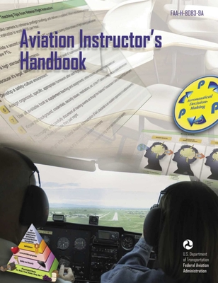 Aviation Instructor's Handbook: FAA-H-8083-9A Cover Image