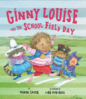 Ginny Louise and the School Field Day by Tammi Sauer