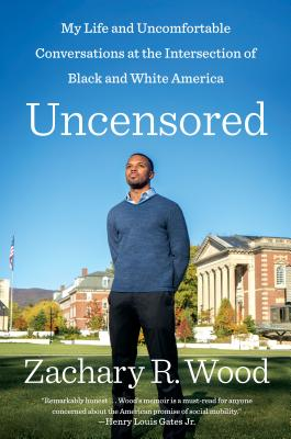 Uncensored: My Life and Uncomfortable Conversations at the Intersection of Black and White America Cover Image