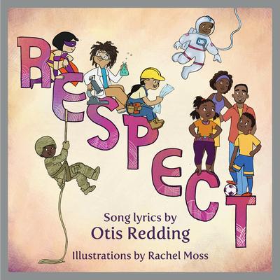 Respect: A Children's Picture Book Cover Image