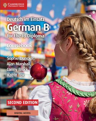 Deutsch Im Einsatz Coursebook with Cambridge Elevate Edition: German B for the Ib Diploma Cover Image