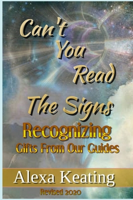 Can't You Read the Signs: Gifts from our Guides Cover Image