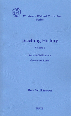 Teaching History: Volume 1: Ancient Civilizations: Greece and Rome Cover Image