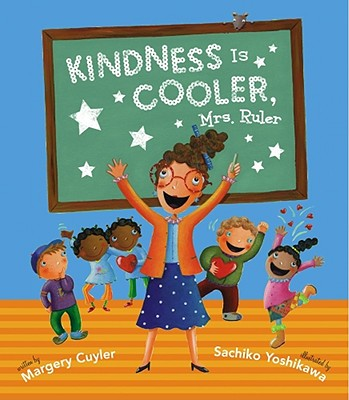 Kindness Is Cooler, Mrs. Ruler Cover Image
