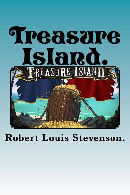 a literary analysis of treasure island by robert louis stevenson Illustration by sterling hundley from the folio society edition of treasure island by robert louis stevenson along with his questioning of his father's orthodox religious views, brought deep strains to their relationship, although the elder stevenson continued to financially support louis during his years of literary struggle.