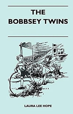 The Bobbsey Twins Illustrated Cover Image