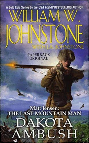 Matt Jensen, the Last Mountain Man: Dakota Ambush Cover Image