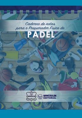 Caderno de notas para o Preparador Físico de Padel Cover Image
