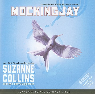 Mockingjay (The Final Book of The Hunger Games) - Audio Library Edition Cover Image