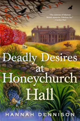 Cover for Deadly Desires at Honeychurch Hall