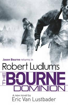 Robert Ludlum's the Bourne Dominion Cover Image