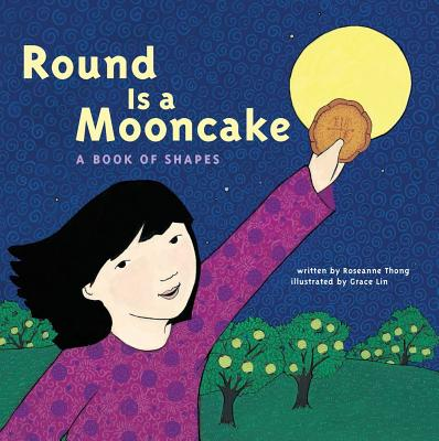 Round is a Mooncake: A Book of Shapes Cover Image