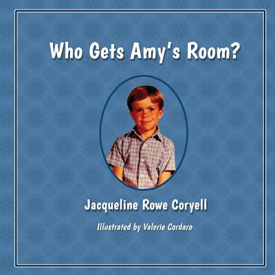 Who Gets Amy's Room? cover