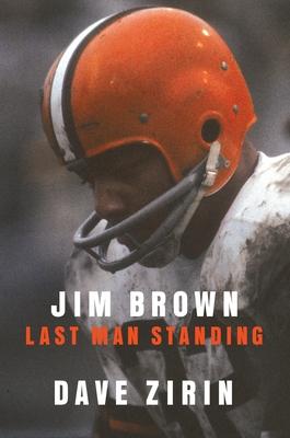 Jim Brown: Last Man Standing Cover Image