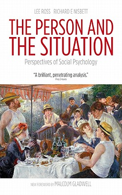 The Person and the Situation: Perspectives of Social Psychology Cover Image