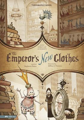 The Emperor's New Clothes: The Graphic Novel (Graphic Spin (Quality Paper)) Cover Image