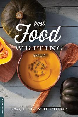 Cover for Best Food Writing 2016