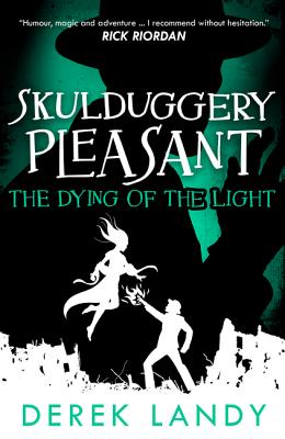 The Dying of the Light (Skulduggery Pleasant #9) Cover Image