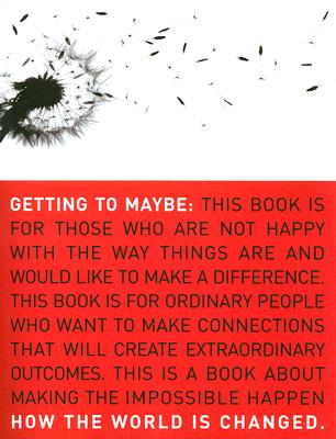 Getting to Maybe: How the World Is Changed Cover Image