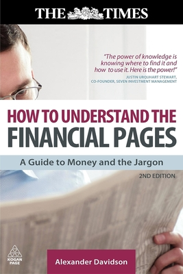 How to Understand the Financial Pages: A Guide to Money and the Jargon (Times (Kogan Page)) Cover Image
