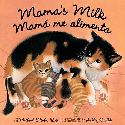 Mama's Milk / Mamá me alimenta Cover