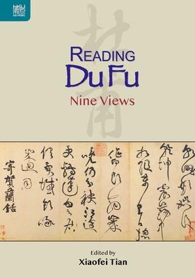 Reading Du Fu: Nine Views Cover Image