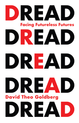 Dread: Facing Futureless Futures cover