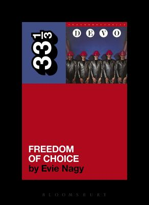 Devo's Freedom of Choice (33 1/3) Cover Image